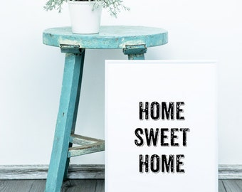 Home sweet home, A4 8.5 x 11 inches, typography, simple print, in black, Quotes, Wall Print, Home, Text Art Print, art for,  Black & White
