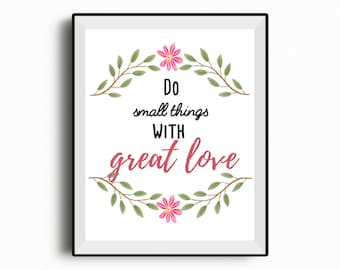Mother Theresa Quote, Do Small Things With Great Love, home decor, wall art, instant download, love quote, faith print, inspiration