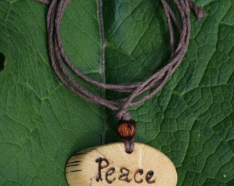 Peace Necklace, Inspirational Necklace, Handmade Jewelry, Oak Pendant, Quote Necklace, Word Jewelry, Natural Jewelry, Organic Jewelry