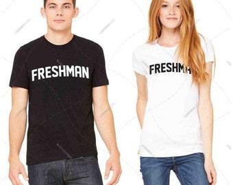 "Unisex - Premium Retail Fit ""FRESHMAN"" Black,White or Grey! Crew-neck Tee, T-Shirt College Tee! (S,M, L, XL+)"