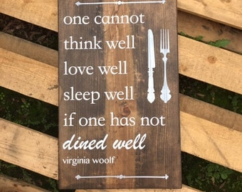 Dined Well - Wood Sign