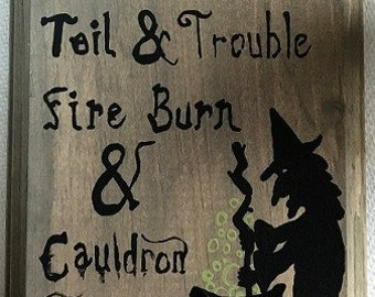 Double Double Toil & Trouble Sign with Witch