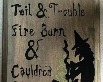 Painted Halloween Decoration/Double Double Toil & Trouble/Hand Painted Halloween Decoration/Witch Decoration/Shakespeare/Macbeth