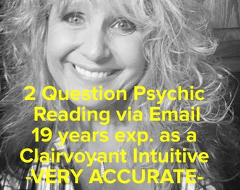 SAME DAY!!! - Clairvoyant Intuitive 2 Question Email Reading  - Extremely Accurate!!!