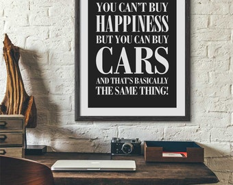 Personalised print for car lovers | You can't buy happiness but you can buy cars | Use your own favourite car make | Giclée print with mount