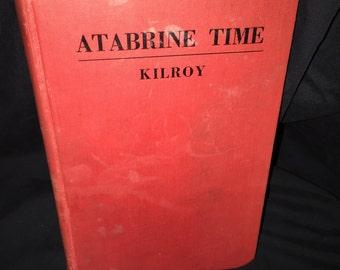 1947 Atabrine Time by Kilroy