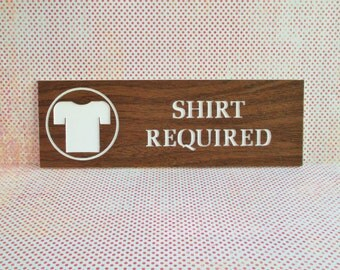 Vintage Plastic Shirt Required Sign