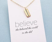 She Believed She Could So She Did Necklace | Believe Necklace | Believe Charm | Inspirational Gift | Word Charm | Silver or Gold | W01
