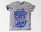Kids Cat T-shirt, Cats are my Jam : graphic tee, cat print, unisex kids clothes, toddler gift, gift for kids, young cat lover, cat shirt