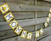 Mommy to Bee banner - baby shower bunting decoration in black and yellow