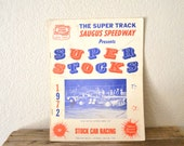 "1972' ""Super Stocks"" Racing Souvenir Program"
