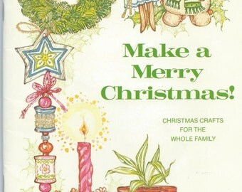 Make a Merry Christmas - Christmas Crafts for the Whole Family - MB010