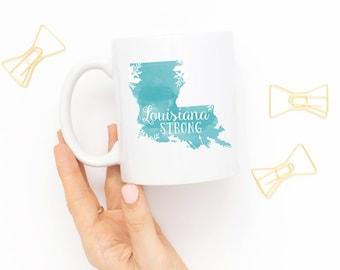Teal Louisiana Strong Coffee Mug Disaster Relief Donation