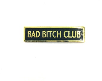 BAD BITCH CLUB Enamel Lapel Pin