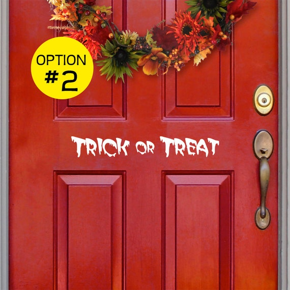 Decorating Ideas > Trick Or Treat Halloween Decal For Front Door Two Styles To ~ 160801_Halloween Door Tricks