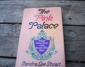 The Pink Palace Behind Closed Doors At The Beverly Hills Hotel Hardcover Book Vintage 1978 1st Edition Authored By Sandra Lee Stuart