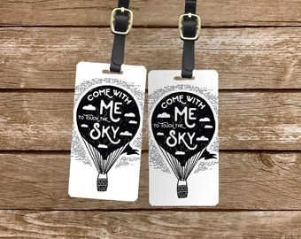 Personalized Luggage Tags Come with me to Touch the Sky Balloon Black and White Grunge - Metal Tags with Printed Personalization