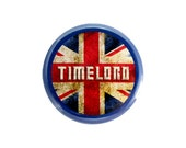 """Timelord Button, Doctor Who Fan Badge,  Pinback Button, 1.25"""" Button - X09"""