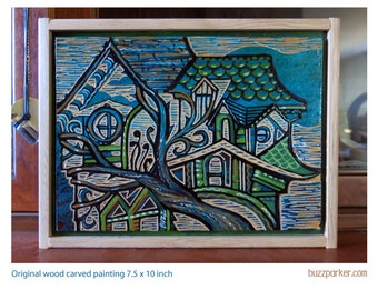 Carve House, Original Carved Wood Painting - Buzz Parker - 7.5 x 10