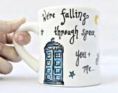 Quote Mug, coffee mug, tea cup, diner mug, Doctor who, unique coffee mug, ceramic mug, space, time, fantasy, ninth Doctor, personalized