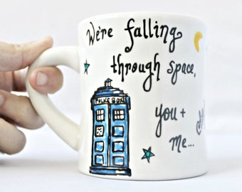 Quote Mug, coffee mug, tea cup, diner mug, Doctor who, unique coffee mug, ceramic mug, space, time, fantasy, ninth Doctor, personalized