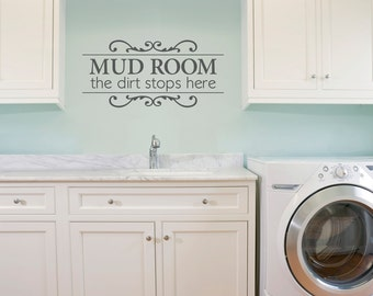 Mud Room The dirt stops here Decal - Mud Room Wall Decal - Laundry Decal