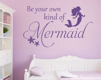 Be your Own Mermaid, Vinyl Wall Lettering, Vinyl Wall Decals, Vinyl Decals, Vinyl Lettering, Wall Decals, Mermaid Decal, Girl Room Decal