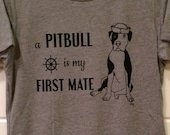 A Pitbull is my First Mate - Ladies Tee