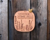 "Pottery Sign ""Welcome Come In"" with Perched Bird - Made with Real Plants - Square Wall Hanging Sign  - Front Door, Gate or Entryway Decor"