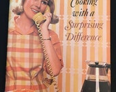Vintage Cookbook - Cooking With a Surprising Difference - Soft Cover