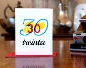 Treinta - Number Thirty (30) Spanish Bilingual Birthday Card with Modern Typography on 100% Recycled Paper