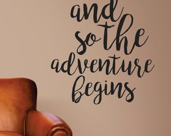 adventure begins wall decal - and so the adventure begins - adventure wall decal -  vinyl wall decal - adventure vinyl decal