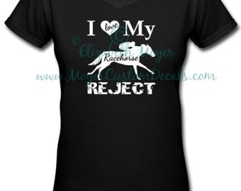 OTTB Racehorse Reject Thoroughbred Tshirt - You choose COLORS! - Thoroughbred TB Tee Shirt