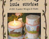 Wool Applique Candle Wrap and Mat, Easter Bunnies, Decorated Eggs, Wraps and Mats, Bareroots, Little Stitchies PATTERN ONLY