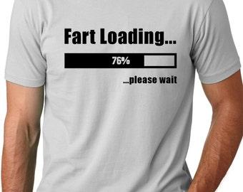 Fart Loading Funny T-shirt Humor Tee screen printed ring spun cotton shirt