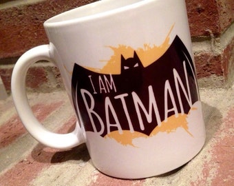 I AM BATMAN Coffee Mug
