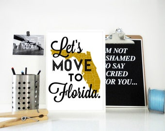 Lets Move to Florida Art Print, Florida State Map Print, Travel Poster, Holiday Gift, Gift for Parents, Gift for Grandparents