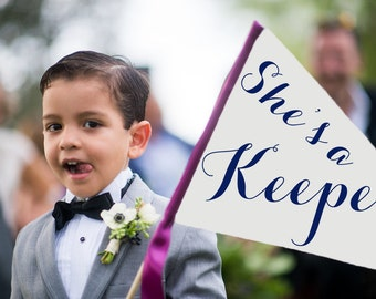 "Large Wedding Sign ""She's A Keeper"" Handcrafted Wedding Banner Made To Order Pennant Flag Flower Girl Ring Bearer Modern Script 1168 LW"