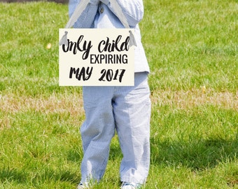Only Child Expiring (Due Date / Month) Big Brother Sister Sign | Pregnancy Announcement Maternity Shoot Hanging Banner in USA 1216 BB