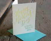 Happy Mother's Day! love your favorite, letterpress printed card. Eco friendly