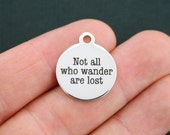 Travel Stainless Steel Charm - Not All Who Wander Are Lost - Exclusive Line - Quantity Options  - BFS321