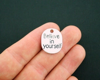 4 Believe in Yourself Disk Charms Antique Silver Tone - SC4147