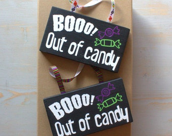 Halloween Sign, Boo We're Out of Candy Halloween Door Sign, Sign for Trick or Treaters, Hand Painted Wood Sign, No More Candy