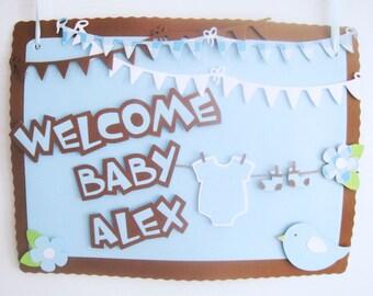 NEW BABY WELCOME Custom Door Sign - Shower or Birthday
