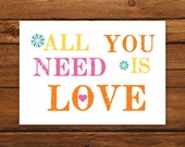 All You Need is LOVE 5x7 Print in Neon Colors
