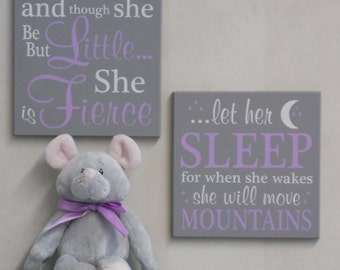 And though she be but little she is fierce / let her sleep for when she wakes she will move mountains - Signs Baby Girl Nursery Purple Gray