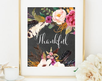 Thankful Print, Unique Gift Idea for Her, Gift for Mom, Home Office Decor, Tribal Wall Art, Fall Home Decor, Feathers Flowers Chalkboard Art