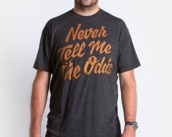 Never Tell Me the Odds Tee | Unisex Han Solo T-Shirt