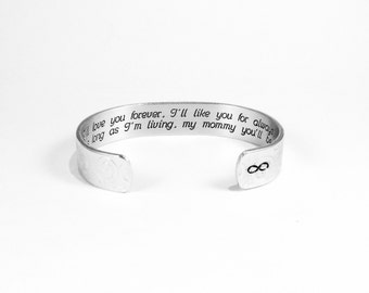 "Mother's Day Gift  ""I'll love you forever, I'll like you for always, as long as I'm living, my mommy you'll be.""  1/2"" hidden message cuff"
