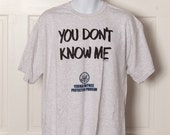 You Don't Know Me - Federal Witness Protection Program - 90s tshirt
